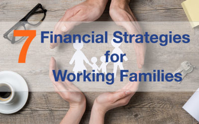7 Financial Strategies for Working Families